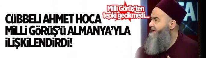 Cübbeli Ahmet Hoca, Milli Görüş'ü Almanya'yla ilişkilendirdi! Milli Görüş'ten tepki gecikmedi...
