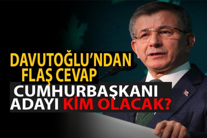 Davutoğlu: Gelecek Partisi'nin kendi cumhurbaşkanı adayı olacak