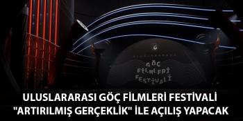 Dünyada birçok ilke imza atan  Uluslararası Göç Filmleri Festivali