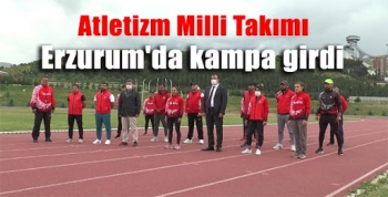 Atletizm Milli Takımı, Erzurum'da kampa girdi