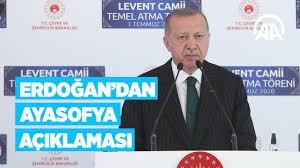 Cumhurbaşkanı Erdoğan'dan önemli Ayasofya açıklaması