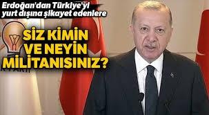 Erdoğan, CHP'ye: Siz kimin ve neyin militanısınız?