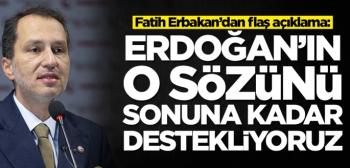 Fatih Erbakan'dan flaş açıklama
