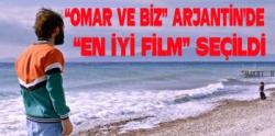 """""""OMAR VE BİZ"""" Arjantin'de """"En İyi Film"""" seçildi"""