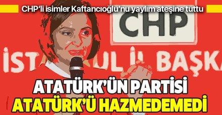 Kaftancıoğlu'ndan CHP'li Kemalistleri kızdıracak paylaşım!