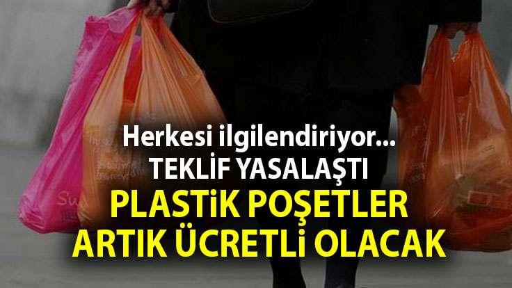 O teklif TBMM Genel Kurulu'nda yasalaştı: Plastik alışveriş poşetleri ücretli olacak